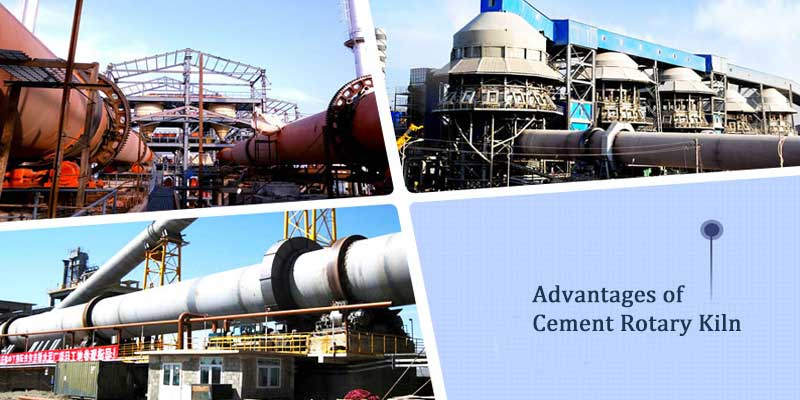 advantages of cement rotary kiln