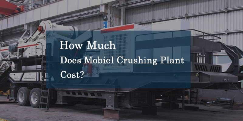 mobile crushing plant price